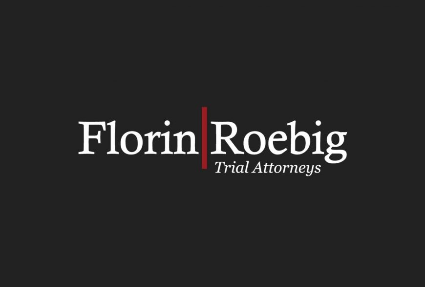 Florin Roebig // Personal Injury // Medical Malpractice // Employee Rights // Construction Negligence // Product Liability